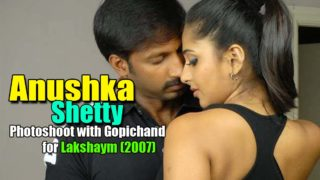 Anushka Shetty Spicy Photoshoot with Gopichand for Movie Lakshyam (2007)