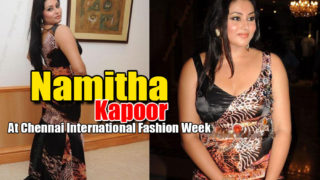 South Indian Hottie Namitha at Chennai International Fashion Week