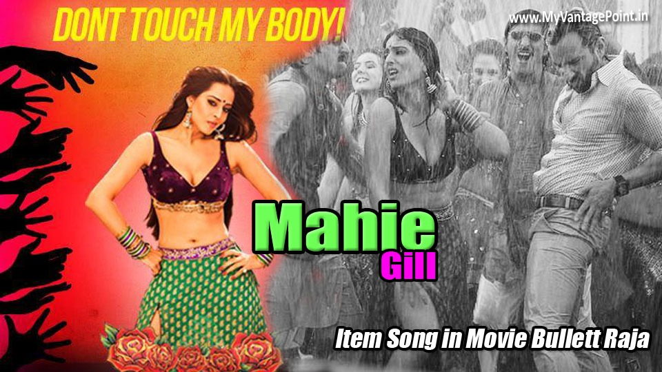 Mahie Gill item song in Bullet Raja movie