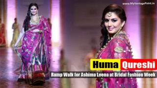 Huma Qureshi walks for Ashima Leena at Bridal Fashion Week