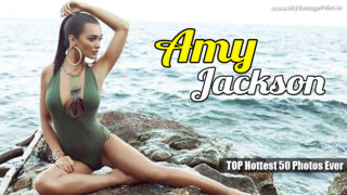 Amy Jackson TOP Hottest 50 Photos Ever : HOT AS HELL!!