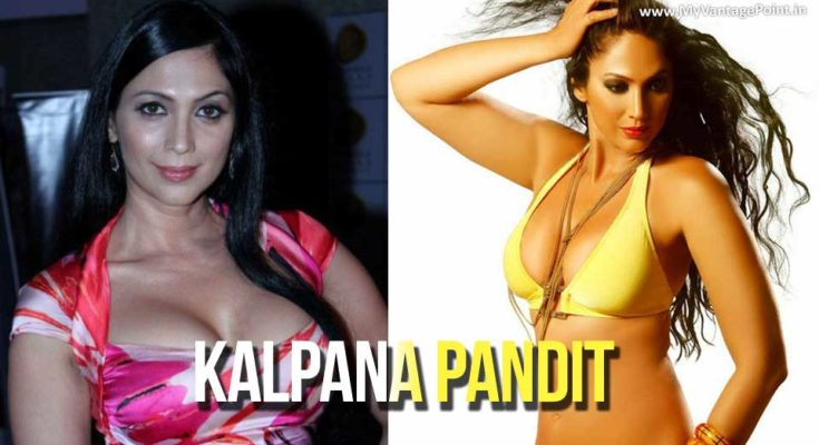 Hot and Sexy Kalpana Pandit Latest Photos Gallery   Biography   Profile   Age   Movies   Life