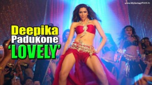 """Deepika Padukone Sizzling Belly & Pole Dance Video Song """"Lovely"""" from Happy New Year Movie"""