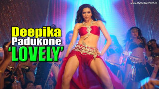 "Deepika Padukone Sizzling Belly & Pole Dance Video Song ""Lovely"" from Happy New Year Movie"