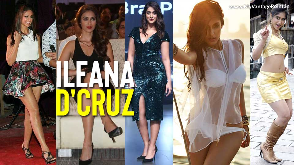 Ileana D'Cruz Legs Show – The Hottest Collection of Beautiful Legs of this Curvey Hottie