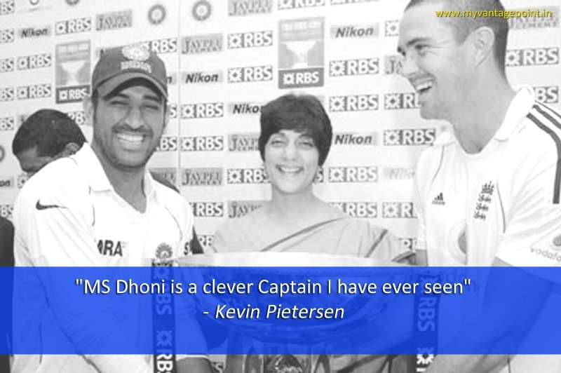 Kevin Pietersen Quotes on Mahendra Singh Dhoni