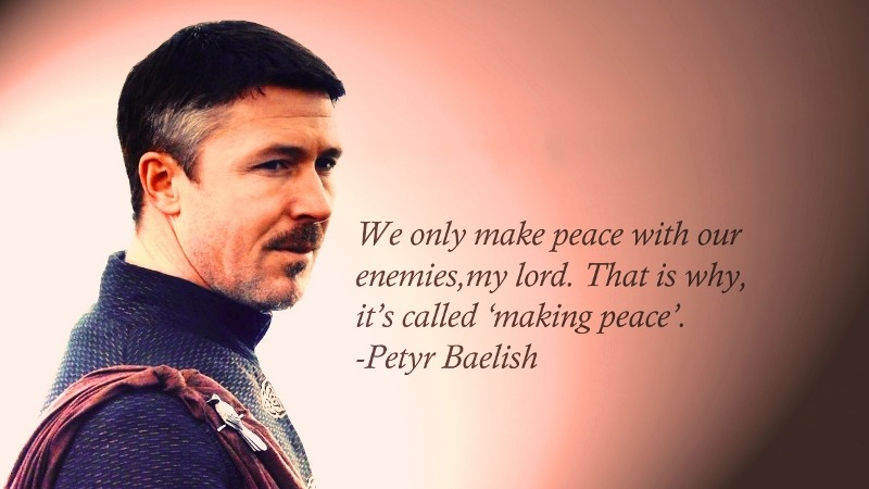 Best Peter Baelish Littlefinger Quote from Game of Thrones