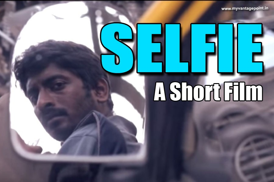 Selfie a short film, short film about selfie, best short film in hindi
