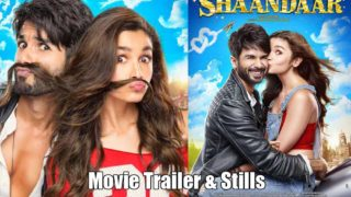 Shaandaar Movie Trailer Starring Alia Bhatt & Shahid Kapoor