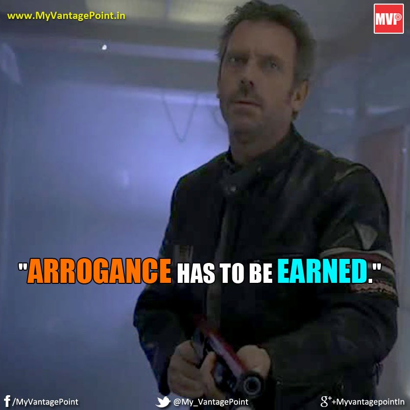 Dr House MD HD Wallpaper, Dr House Arrogance quote, Best quote on Arrogance,