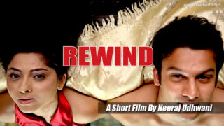 REWIND – A Short Film By Neeraj Udhwani