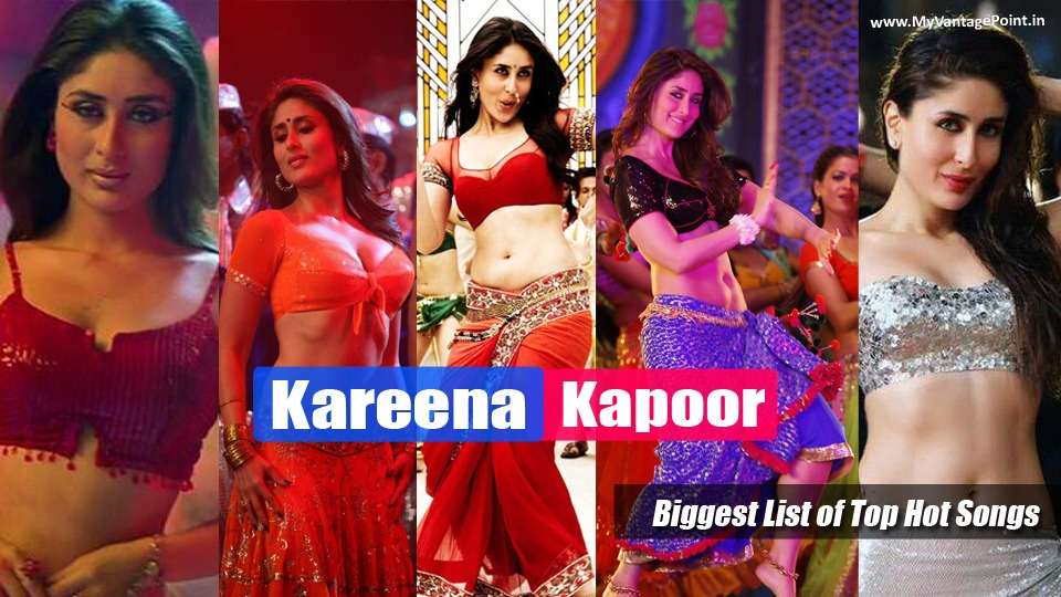 Kareena Kapoor hottest video songs, Kareena Kapoor all video songs, Kareena Kapoor item song list, best video of kareena kapoor khan