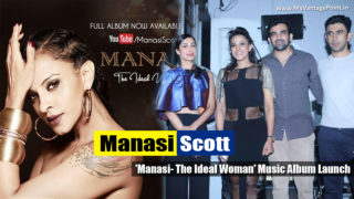Manasi Scott Launches Her Music Album titled 'Manasi- The Ideal Woman'