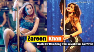 "Zareen Khan Turns Pole Dancer in Item Song ""Maahi Ve"" for Movie Wajah Tum Ho 2016"