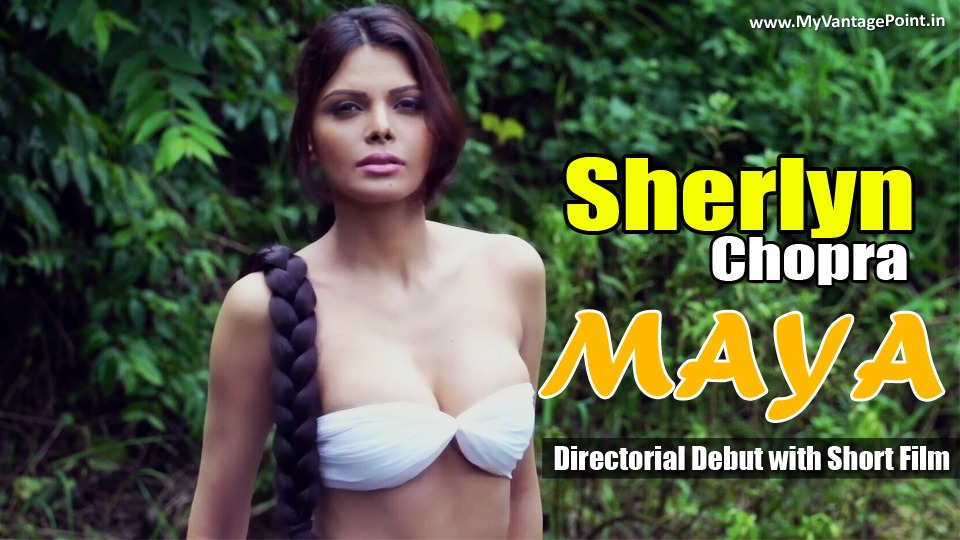 Sherlyn Chopra Maya, Sherlyn Chopra Short film maya, Sherlyn Chopra hot movie, Sherlyn Chopra hot scene, Sherlyn Chopra in white saree movie, Sherlyn Chopra sexy movie