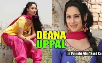 Deana Uppal punjabi film, Deana Uppal in punjabi movies, Deana Uppal hot photos, Deana Uppal in indian dresses