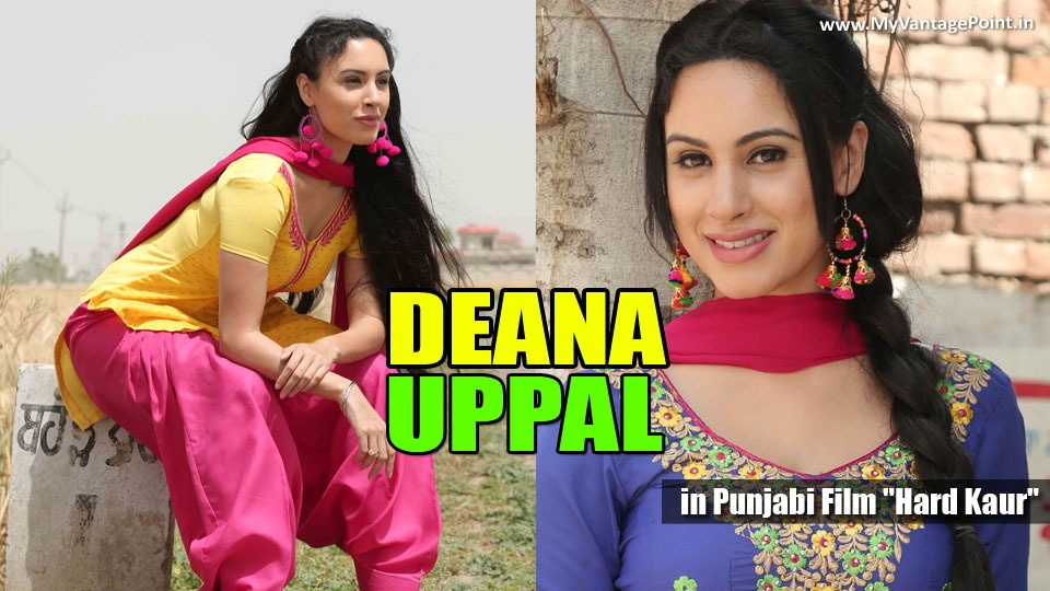 Deana Uppal punjabi film, Deana Uppal in punjabi movies, Deana Uppal hot photos, Deana Uppal in indian dresses