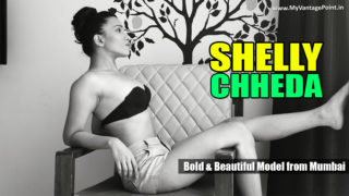 Shelly Chheda – Bold & Beautiful Model From Mumbai | Portfolio