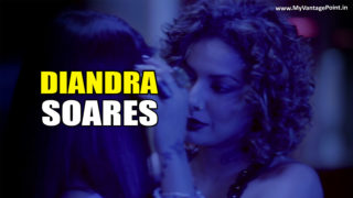 Supermodel And Bigg Boss Fame Actress Diandra Soares Plays Lesbian In Love Life & Screw Ups!!!