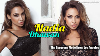 Nadia Dhawan – The Gorgeous Model from Los Angeles | Portfolio