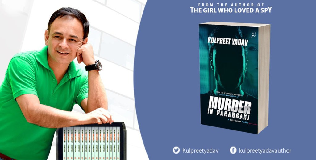 Writer Kulpreet Yadav Willing To Give Bollywood Another Blockbuster With His Latest Book 'Murder in Pahadganj'
