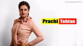 Prachi Tehlan Preparing to Unravel More Surprises