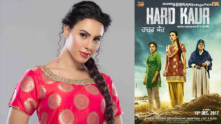 Deana Uppals Stuns Audience in Women Empowerment Punjabi Movie 'Hard Kaur'