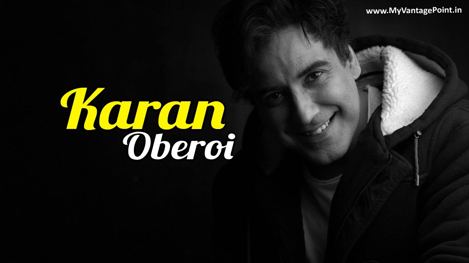 Karan Oberoi has his own reasons for re-creating the classics