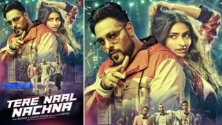 Badshah and Athiya Shetty kill it in Tere Naal Nachna in Nawabzaade