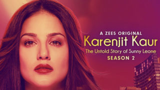 Season 2 of Karenjit Kaur- The Untold Story of Sunny Leone premieres today on ZEE5