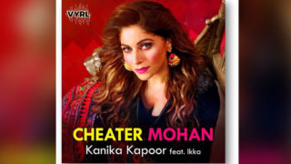 "This Festive Season, brace yourselves for ""Cheater Mohan"" from KANIKA KAPOOR"
