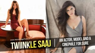 Twiinkle Saaj – An Actor, Model and a Cinephile for Sure