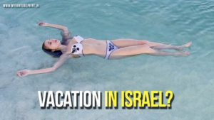 vacation in Israel, Israel Tourism