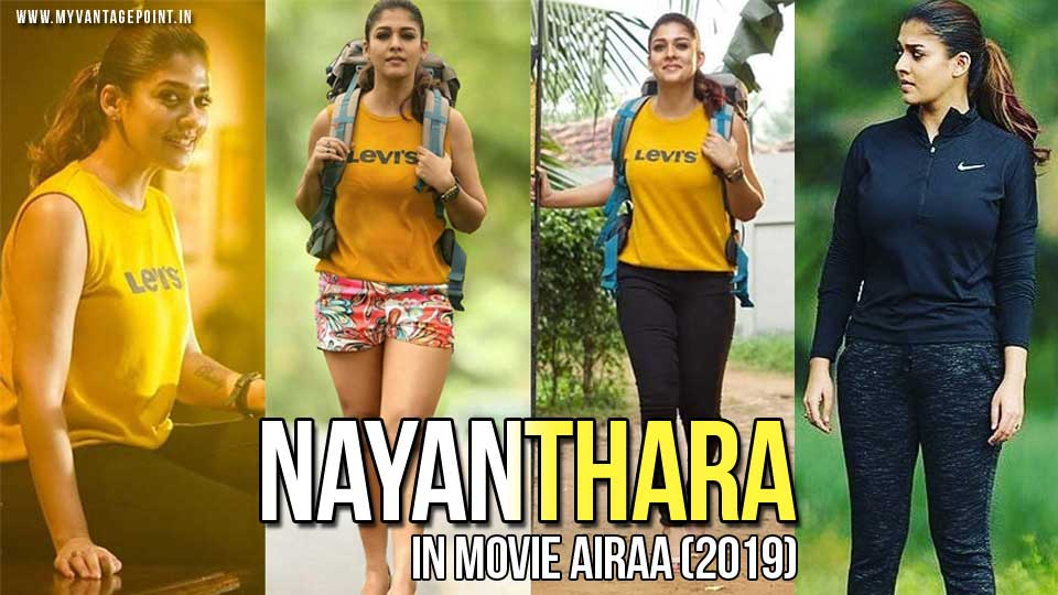 Nayanthara Gorgeous Looks in Movie AIRAA (2019)
