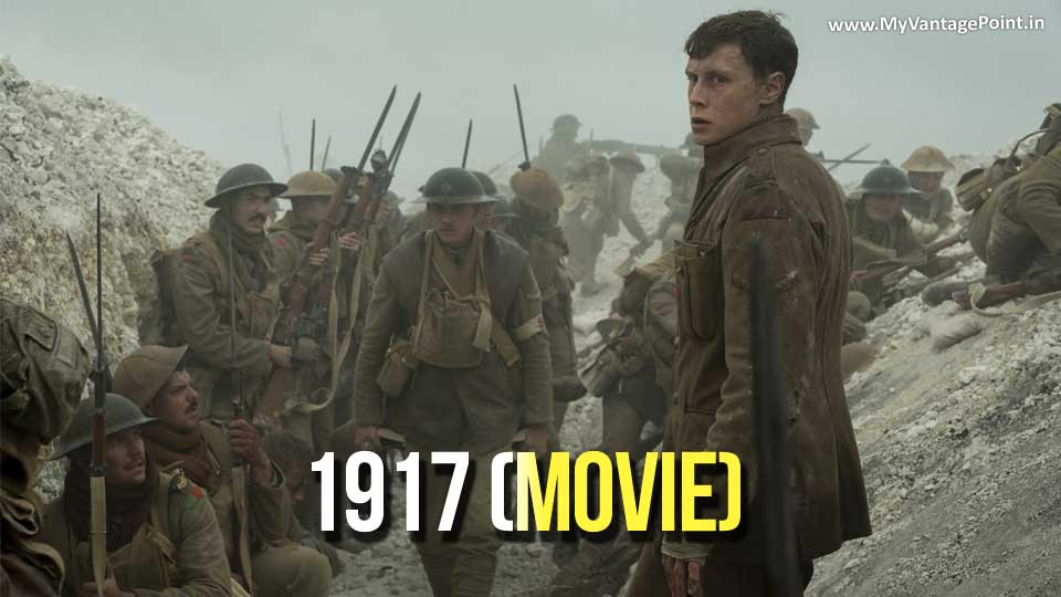 Sam Mendes' '1917' Movie salutes the spirit and sacrifices of War soldiers