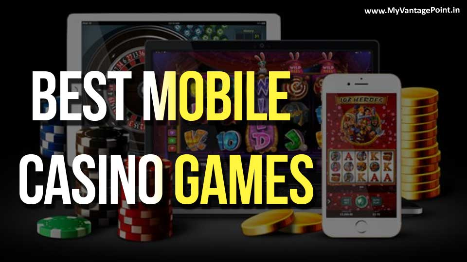 Best mobile casino games Android users shouldn't miss out