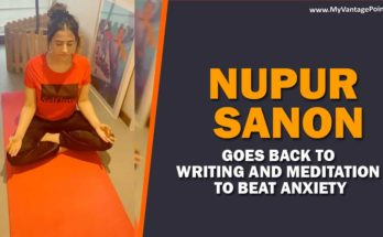 nupur-sanon-goes-back-to-writing-and-meditation-to-beat-anxiety-in-this-lockdown