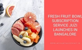 fresh-fruit-bowl-subscription-service-juzi-launches-in-bangalore