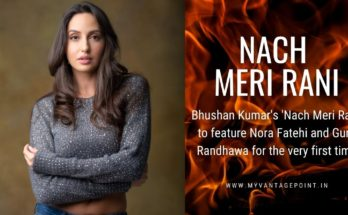 bhushan-kumars-nach-meri-rani-to-feature-nora-fatehi-and-guru-randhawa
