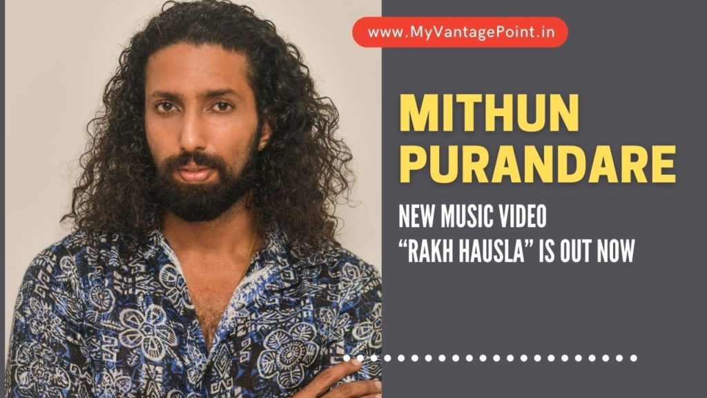"""Actor Mithun Purandare new music video """"Rakh Hausla"""" is out now"""