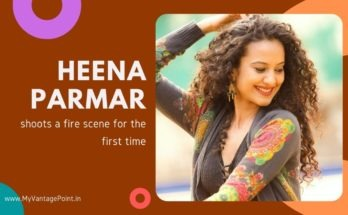 Heena Parmar shoots a fire scene for the first time