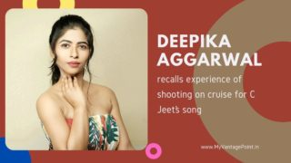 Actress Deepika Aggarwal recalls experience of shooting on cruise for C Jeet's song
