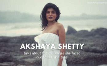 akshaya-shetty-talks-about-the-challenges-she-faced-due-to-her-skin-tone