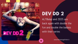 ALTBalaji and ZEE5 are back again with double the fun and double the badass with their series Dev DD Season 2