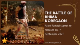 Actor Arjun Rampal starrer THE BATTLE OF BHIMA KOREGAON to releases on 17 September 2021