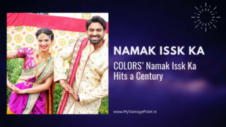 COLORS' Namak Issk Ka Hits a Century