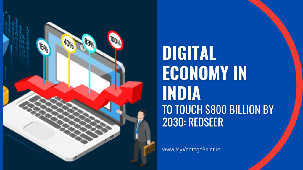 Digital Economy in India to touch $800 billion by 2030: RedSeer