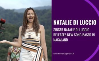 natalie-di-luccio-nagaland-based-song-released