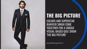 the-big-picture-ranveer-singh-colors-television