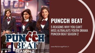 5 Reasons why you can't miss ALTBalaji's youth drama Puncch Beat Season 2